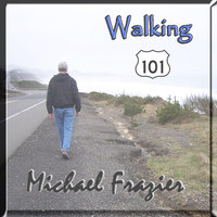 Walking 101 — Michael Frazier