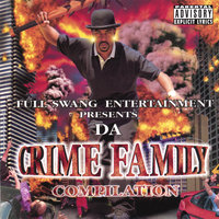 Da Crime Family Compilation — Da Crime Family