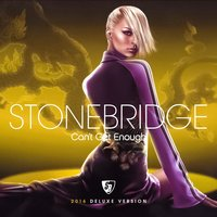 Can't Get Enough — Stonebridge
