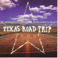 Texas Road Trip — Jerry Jeff Walker, Jack Ingram, Robert Earl Keen, Cross Canadian Ragweed, Cory Morrow
