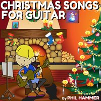Christmas Songs for Guitar — Phil Hammer