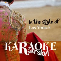 Karaoke (In the Style of Los Yonic's) — Ameritz Spanish Karaoke