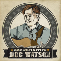 The Definitive — Doc Watson