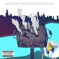 Chicago Style — Handsome Naked