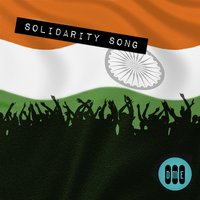 Solidarity Song Hindi - Celebrating India — Blaaze, Benny Dayal, Shweta Pandit, Neeti Mohan
