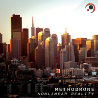 Nonlinear Reality — Methodrone