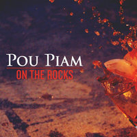 On The Rocks — Pou Piam