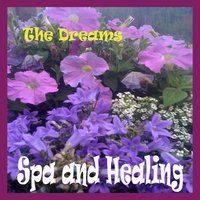 Spa and Healing — The Dreams