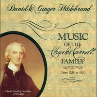 Music of the Charles Carroll Family (David & Ginger Hildebrand Presents) — сборник
