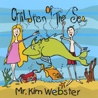 Children Of The Sea — Mr. Kim Webster
