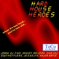 Hard house heros vol. 01 — сборник