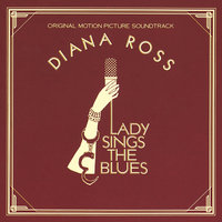 Lady Sings The Blues — Diana Ross, Michel Legrand, Blinky Williams