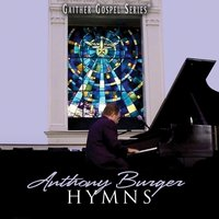 Hymns Collection — Anthony Burger