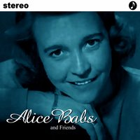 Alice Babs and Friends — Alice Babs