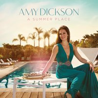 A Summer Place — Amy Dickson, Chris Walden, The London Session Orchestra