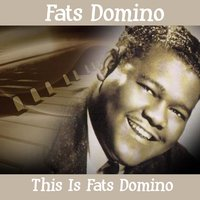 This Is Fats Domino — Fats Domino
