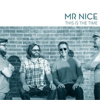 This Is the Time — Mr. Nice