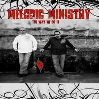 The Way We Do It — Melodic Ministry