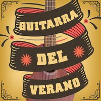 Guitarra Del Verano — Guitarra, Guitar Songs Music, Acoustic Guitar Music, Acoustic Guitar Music|Guitar Songs Music|Guitarra