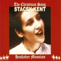 The Christmas Song — Stacey Kent