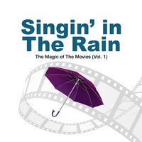 Singin' In The Rain - The Magic Of The Movies Vol 1 — The Munros