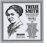 Trixie Smith Vol. 2 1925-1929 — Trixie Smith