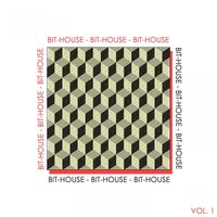 Bit-House, Vol. 1 - The House Rhythm — сборник