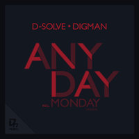 D-solve and Digman - Anyday EP — Digman, D-solve, D-solve and Digman