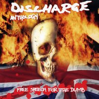Free Speech For The Dumb: Anthology — Discharge