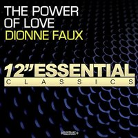 The Power Of Love — Dionne Faux