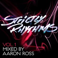 Strictly Rhythms, Vol. 1 — Aaron Ross (Various)