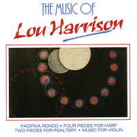 The Music Of Lou Harrison — Robert Hughes