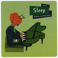 Sleep - Children's Listening Centre — Children's Listening Centre Orchestra