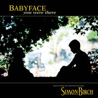 You Were There — Babyface