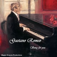 Song for You — Gaetano Romeo