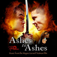 Ashes to Ashes - Music from the Wayne Gerard Trotman film — Wayne Gerard Trotman