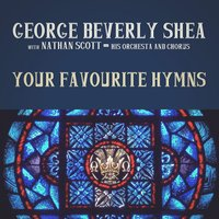 Your Favourite Hymns — George Beverly Shea