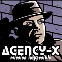 Mission Impossible — Agency-X