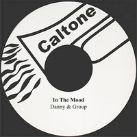 In The Mood — Danny & Group