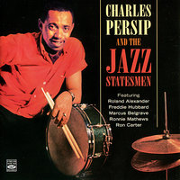 Charles Persip and the Jazz Statesmen — Charles Persip, The Jazz Statesmen