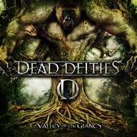 Valley of the Giants — Dead Deities