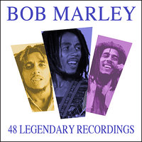 All Time Greats - 48 Legendary Recordings — Bob Marley