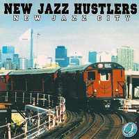 New Jazz City — New Jazz Hustlers