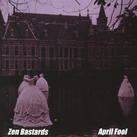 April Fool — Zen Bastards