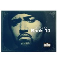 Best Of Mack 10 — Mack 10