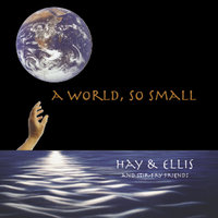 A World So Small — Hay and Ellis Stirfry