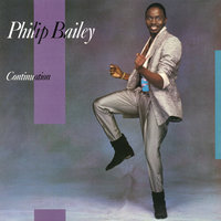 Continuation — Philip Bailey