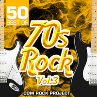 50 Best of 70s Rock, Vol. 3 — Cdm Rock Project