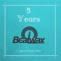 Best of 5 Years Beatwax Records — сборник