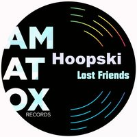 Lost Friends — Hoopski
